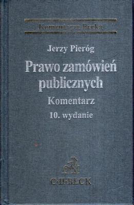 PRAWO ZAMÓWIEŃ PUBLICZNYCH - KOMENTARZ