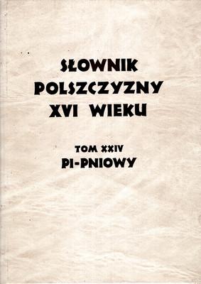 SŁOWNIK POLSZCZYZNY XVI WIEKU TOM XXIV