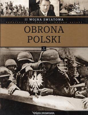 II WOJNA ŚWIATOWA - TOM 2 - OBRONA POLSKI