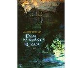 Szczegóły książki DOM NA KRAŃCU CZASU