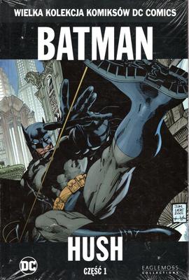 BATMAN - HUSH - CZĘŚĆ 1