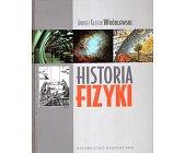 Szczegóły książki HISTORIA FIZYKI