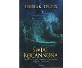 Szczegóły książki ŚWIAT ROCANNONA