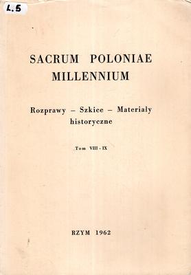 SACRUM POLONIAE MILLENNIUM - TOM VIII - IX