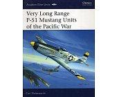 Szczegóły książki VERY LONG RANGE P-51 MUSTANG UNITS OF THE PACIFIC WAR (OSPREY AVIATION ELITE 21)