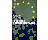 Szczegóły książki O EUROPIE I EUROPEJCZYKACH