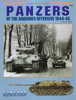 PANZERS OF THE ARDENNES OFFENSIVE 1944-45 (ARMOR AT WAR SERIES 7042)