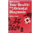 Szczegóły książki HOW TO SEE YOUR HEALTH