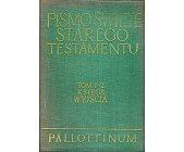 Szczegóły książki PISMO ŚWIĘTE STAREGO TESTAMENTU - KSIĘGA WYJŚCIA