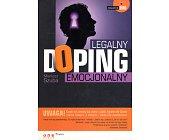 Szczegóły książki LEGALNY DOPING EMOCJONALNY