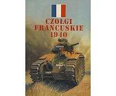 Szczegóły książki CZOŁGI FRANCUSKIE 1940