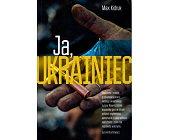 Szczegóły książki JA, UKRAINIEC