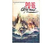 Szczegóły książki PQ - 16 DOJŚĆ MUSI...