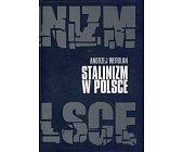 Szczegóły książki STALINIZM W POLSCE