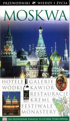MOSKWA - PRZEWODNIK WIEDZY I ŻYCIA
