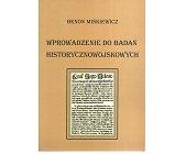 Szczegóły książki WPROWADZENIE DO BADAŃ HISTORYCZNOWOJSKOWYCH