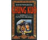 Szczegóły książki CHUNG KUO - KOMPLET 9 KSIĄG