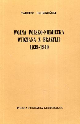 WOJNA POLSKO - NIEMIECKA WDZIANA Z BRAZYLII 1939 - 1940