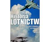 Szczegóły książki HISTORIA LOTNICTWA