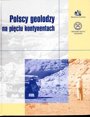 POLSCY GEOLODZY NA PIĘCIU KONTYNENTACH
