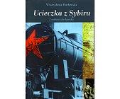 Szczegóły książki UCIECZKA Z SYBIRU