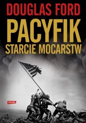 PACYFIK - STARCIE MOCARSTW