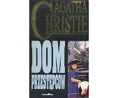 Szczegóły książki DOM PRZESTĘPCÓW