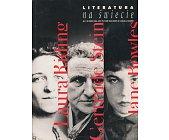 Szczegóły książki LITERATURA NA ŚWIECIE 7-8/2003 (384-385) - LAURA RIDING, GERTRUDE STEIN, JANE BOWLES