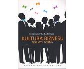 Szczegóły książki KULTURA BIZNESU. NORMY I FORMY