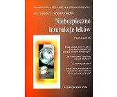 Szczegóły książki NIEBEZPIECZNE INTERAKCJE LEKÓW - PORADNIK