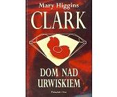 Szczegóły książki DOM NAD URWISKIEM