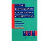 Szczegóły książki THE BBI DICTIONARY OF ENGLISH WORD COMBINATIONS