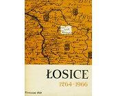 Szczegóły książki ŁOSICE (1264 - 1966)