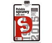 Szczegóły książki POLSKIE SPRAWY 1945 - 2015