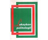 Szczegóły książki LEKSYKON POLITOLOGII