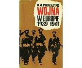 Szczegóły książki WOJNA W EUROPIE 1939 - 1941