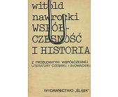 Szczegóły książki WSPÓŁCZESNOŚĆ I HISTORIA