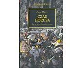 Szczegóły książki CZAS HORUSA (HEREZJA HORUSA, WARHAMMER 40.000)