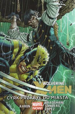 WOLVERINE I X-MEN: CYRK PRZYBYŁ DO MIASTA