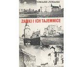 Szczegóły książki ZAMKI I ICH TAJEMNICE