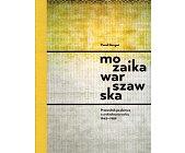 Szczegóły książki MOZAIKA WARSZAWSKA