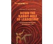 Szczegóły książki DOWN THE RABBIT HOLE OF LEADERSHIP