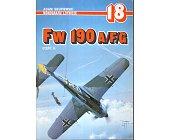 Szczegóły książki FW 190 A/F/G - CZĘŚĆ 2 - MONOGRAFIE LOTNICZE 18