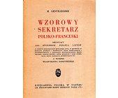 Szczegóły książki WZOROWY SEKRETARZ POLSKO - FRANCUSKI