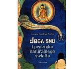 Szczegóły książki JOGA SNU I PRAKTYKA NATURALNEGO ŚWIATA