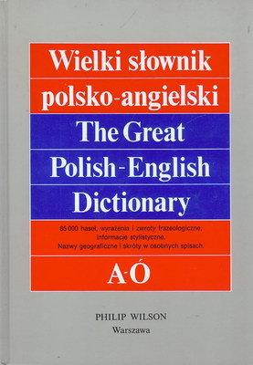 WIELKI SŁOWNIK POLSKO - ANGIELSKI - 2 TOMY