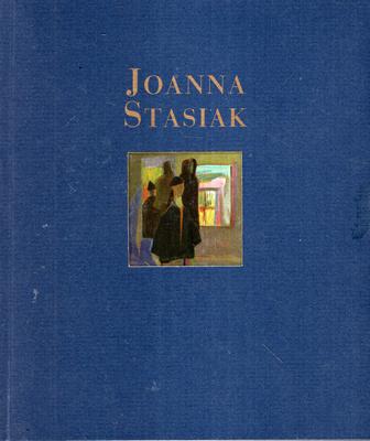 JOANNA STASIAK - WYSTAWA MALARSTWA