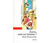 Szczegóły książki ZORRO, METS TES LUNETTES!