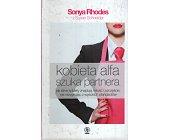 Szczegóły książki KOBIETA ALFA SZUKA PARTNERA