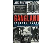 Szczegóły książki GANGLAND INTERNATIONAL